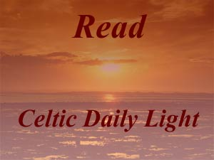 Inspirational readings from Ray Simpson's book Celtic Daily Light
